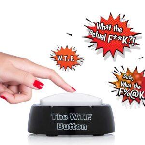 The WTF Button Pressing FUN